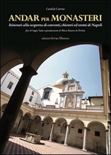 Andar per monasteri - Candida Carrino - copertina