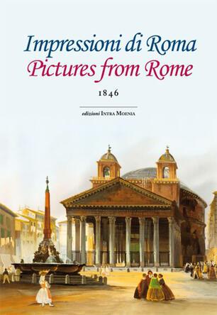 Impressioni di Roma. Ediz. italiana e inglese - Charles Dickens ...