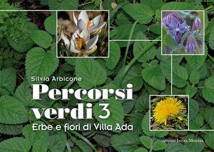 Percorsi verdi. Incontri con gli alberi di Villa Ada. Vol. 3