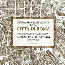 Daddyswing.es Nuova pianta et alzata della città di Roma. Disegnata et intagliata da Giovan Battista Falda l'anno 1676 Image