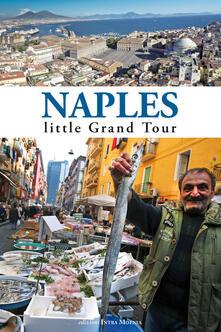 Naples. Little grand tour.pdf