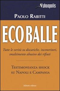 Libro Ecoballe Paolo Rabitti