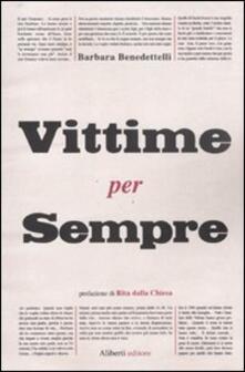 Vittime per sempre - Barbara Benedettelli - copertina