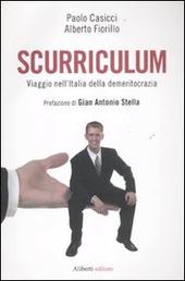 Scurriculum. Viaggio nell'Italia della demeritocrazia