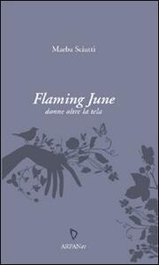 Flaming June. Donne oltre la tela