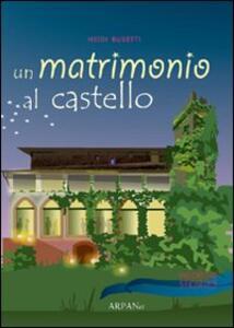 Un matrimonio al castello