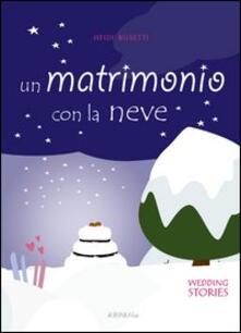 Listadelpopolo.it Un matrimonio con la neve Image