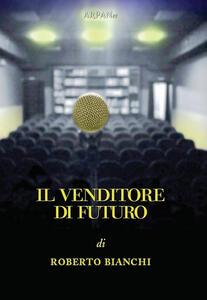 Il venditore di futuro
