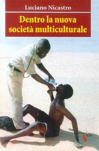 Dentro la nuova società multiculturale