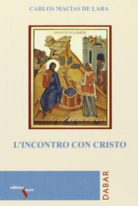 L' incontro con Cristo