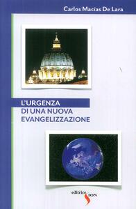 L' urgenza di una nuova evangelizzazione