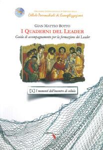 I quaderni del leader. Guida di accompagnamento per la formazione dei leader. Vol. 1: momenti dell'incontro di cellula, I.