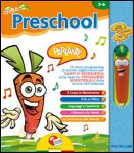 Preschool. Con modulo parlante