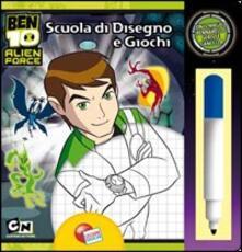 Listadelpopolo.it Ben 10 Alien Force. Scuola di disegno. Con gadget Image