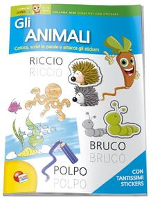 Gli animali. 3-6 anni. Con adesivi