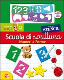 Premioquesti.it Numeri & forme. Scuola di scrittura con stencil. Con gadget Image
