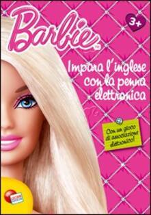 Vastese1902.it Barbie. Impara l'inglese con la penna elettronica. Con gadget Image