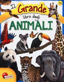 Liberauniversitascandicci.it Il grande libro degli animali. Ediz. a colori Image