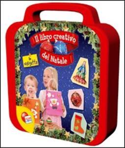 Il maxi libro creativo del Natale. Con gadget