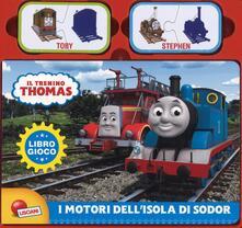 I motori dellisola di Sodor. Il trenino Thomas. Libro gioco. Ediz. a colori.pdf