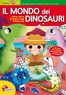 Il mondo dei dinosauri. Con adesivi.pdf