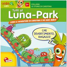 Tutti al luna park. Ediz. illustrata.pdf