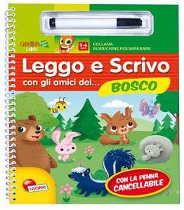 Leggo e scrivo con gli amici del... bosco. Ediz. illustrata. Con gadget