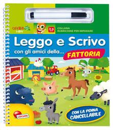 Vastese1902.it Leggo e scrivo con gli amici della... fattoria. Ediz. illustrata. Con gadget Image