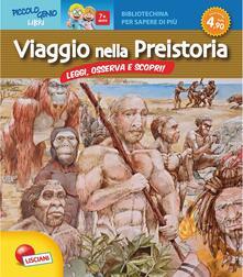 Viaggio nella preistoria. Bibliotechina per sapere di più.pdf