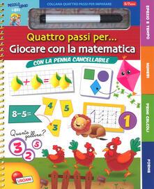Librisulladiversita.it Giocare con la matematica. Quattro passi per.... Ediz. a colori. Ediz. a spirale. Con gadget Image
