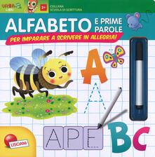 Scuola di scrittura maxi. Alfabeto e prime parole. Per imparare a scrivere in allegria! Ediz. a colori. Con gadget.pdf