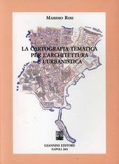 La cartografia tematica per l'architettura urbanistica