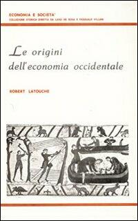 Le origini dell'economia occidentale