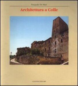 Architettura a Colle