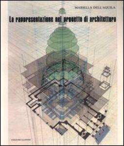 La rappresentazione nel progetto di architettura