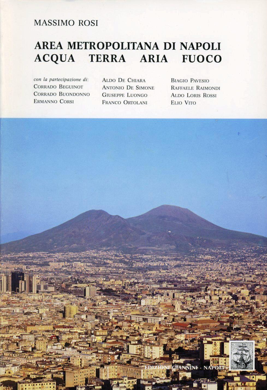 Area metropolitana di Napoli. Acqua, terra, aria, fuoco