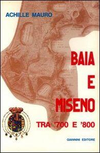 Baia e Miseno tra '700 e '800