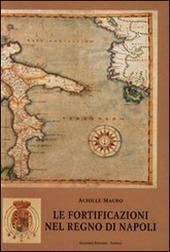 Le fortificazioni nel Regno di Napoli