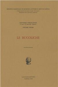 Lecturae Vergilianae. Vol. 1: Le bucoliche.