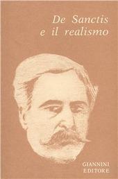 De Sanctis e il realismo. Raccolta di saggi di autori italiani e stranieri