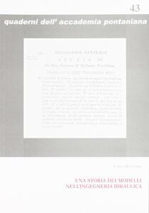 Una storia dei modelli nell'ingegneria idraulica