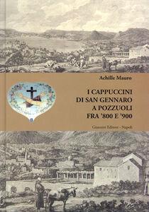 I cappuccini di San Gennaro a Pozzuoli fra '800 e '900