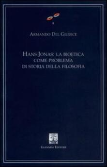 Hans Jonas. La bioetica come problema di storia della filosofia.pdf