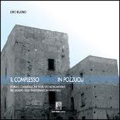 Il complesso Toledo in Pozzuoli. Storia e conservazione di un sito monumentale nel quadro delle trasformazioni ambientali