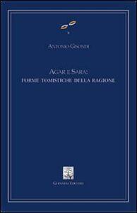 Agar e Sara: forme tomistiche della ragione