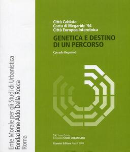 Genetica e destino di un percorso