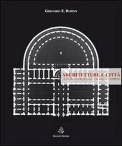 Architetture e città. Antologia meridionale. Calabria e Campania