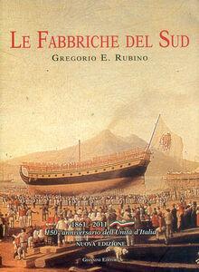 Fabbriche del sud. Architettura e archeologia del lavoro. 1861-2011