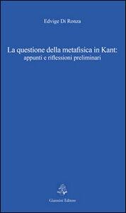 La questione della metafisica in Kant. Appunti e riflessioni preliminari