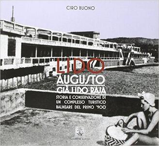 Lido Augusto già Lido Raja. Storia e conservazione di un complesso turistico balneare del primo '900 Lucrino - Pozzuoli